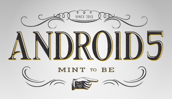 Android 5: MINT TO BE